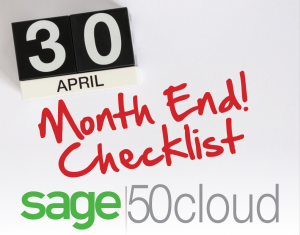 sage 50 month end, sage 50 month end close, sage 50 month end close checklist, sage 50 close, sage 50 month end