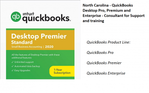 QuickBooks North Carolina QuickBooks Pro, QuickBooks Premier and QuickBooks Desktop Indiana Sales Support Learn QuickBooks NC Easy To Setup Albemarle, Apex, Archdale, Asheboro, Asheville, Belmont, Boone, Burlington, Carrboro, Cary, Chapel Hill, Charlotte: Clayton, Clemmons, Concord, Cornelius, Davidson, Dunn, Durham, Eden, Elizabeth City, Elon, Fayetteville, Fuquay-Varina, Garner, Gastonia, Goldsboro, Graham, Greensboro, Greenville, Harrisburg, Havelock, Henderson, Hendersonville, Hickory, High Point, Holly Springs, Hope Mills, Huntersville, Indian Trail, Jacksonville, Kannapolis, Kernersville, Kings Mountain, Kinston, Knightdale, Laurinburg, Leland, Lenoir, Lewisville, Lexington, Lincolnton, Lumberton, Matthews, Mebane, Mint Hill, Monroe, Mooresville, Morganton, Morrisville, Mount Airy, Mount Holly, Murraysville, New Bern, Newton, Pinehurst, Piney Green, Raleigh, Reidsville, Roanoke Rapids, Rockingham, Rocky Mount, Salisbury, Sanford, Shelby, Smithfield, Southern Pines, Spring Lake, Stallings, Statesville, Summerfield, Tarboro, Thomasville, Wake Forest, Washington, Waxhaw, Waynesville, Weddington, Wilmington, Wilson, Winston-Salem, Winterville If you conduct business or live in North Carolina, we're available to help you with QuickBooks accounting software.